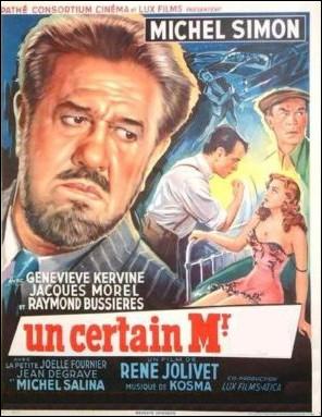 Un certain Monsieur ... ... Film français de 1958 avec Michel Simon.
