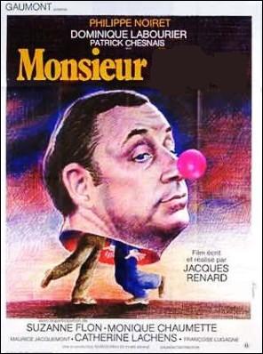Monsieur ... ... Film français de Jacques Renard sorti en 1976 avec Philippe Noiret et Suzanne Flon.