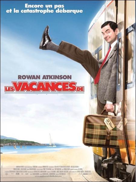 Les vacances de Mr ... . . , film franco-britannique réalisé par Steve Bendelack en 2007 avec Rowan Atkinson .