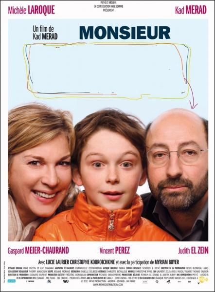 Monsieur ... ... Film français avec Kad Merad et Michèle Laroque de 2011.