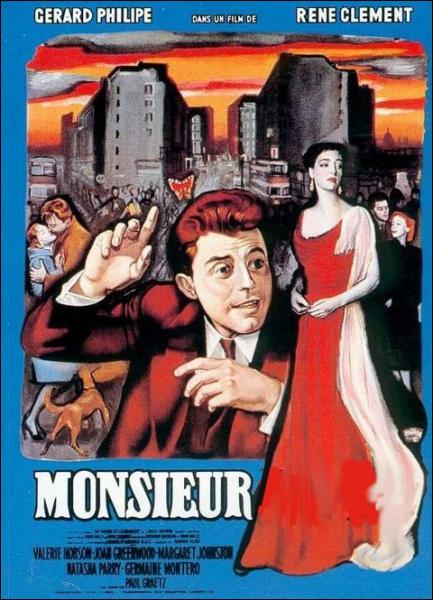 Monsieur ... ... film de René Clément de 1953 avec Gérard Philipe .