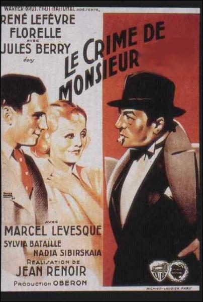 Le crime de Monsieur ... ... Film réalisé par Jean Renoir en 1935 .