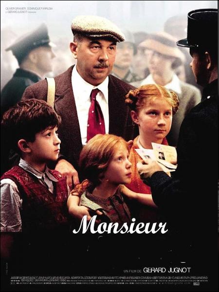 Monsieur ... ... Film de Gérard Jugnot de 2002 avec Gérard Jugnot, Jules Sitruk, Jean-Paul Rouve .