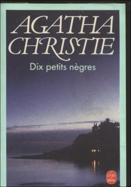 Littérature : Quelle est la profession du meurtrier dans le roman  Dix Petits Nègres  d'Agatha Christie ?