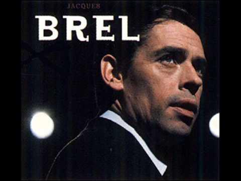 Encore Jacques Brel, mais cette fois elle ne viendra pas, de qui s'agit-il ?