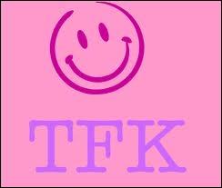Que signifie  tfk  ?