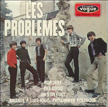 Les Problèmes  est le nom d'un groupe musical des années 60 ayant, entre autres, accompagné Antoine sur ses tournées. Sous quel autre nom ce groupe s'est-il fait connaître par la suite ?