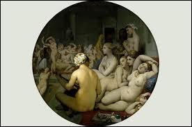 Quel peintre néoclassique né à Montauban en 1780 est l'auteur de la toile  Le bain turc  ?