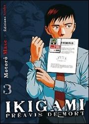 Quelle affirmation à propos de la série Ikigami est fausse ?