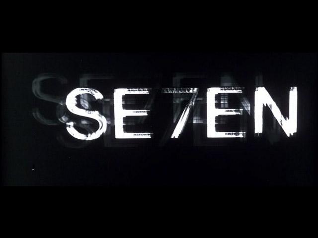 Se7en , c'est avec :