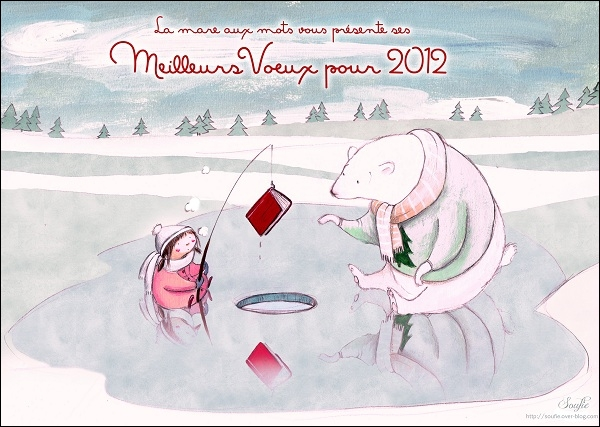 Qui a dessiné la carte de vœux 2012 de  La mare aux mots  ?