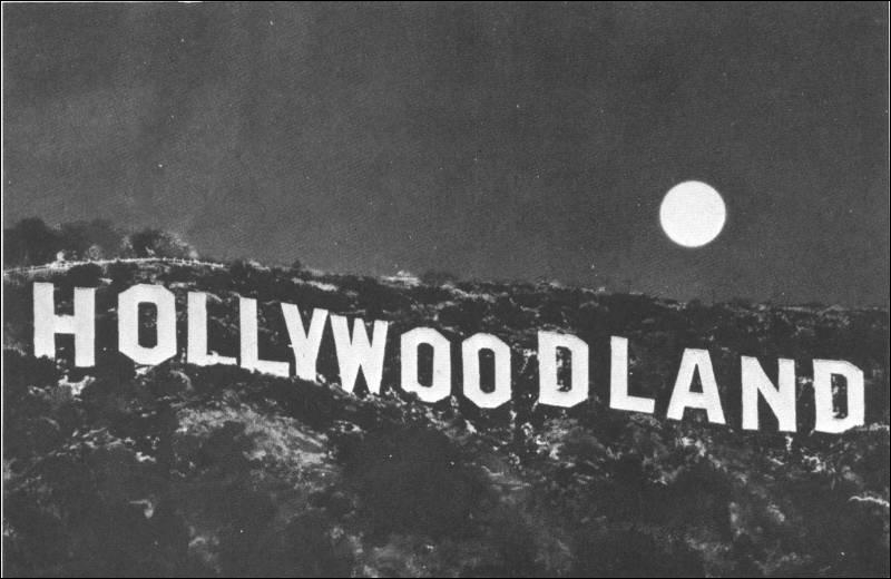 Le fameux panneau Hollywood situé sur le versant sud du Mont Lee indiquait à l'origine HOLLYWOODLAND. Pourquoi ces 4 dernières lettres ont-elles été retirées ?