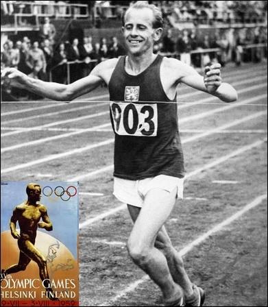 L'histoire des jeux retiendra les exploits inégalés d' Emil Zatopek. Aux jeux d'Helsinki il réussira un incroyable triplé : 5 000 m, 10 000 m et marathon. Quelle était sa nationalité ?
