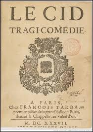"""Qui est l'auteur de la tragi-comédie """"Le Cid"""", pièce de théâtre dont la première représentation eut lieu en 1637 ?"""