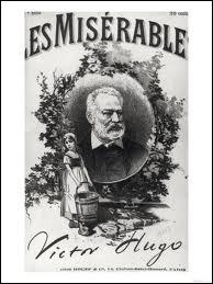 Quel est le personnage principal du roman de Victor Hugo  Les Misérables  ?