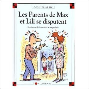 Les parents de Max et Lili se disputent-ils vraiment ?