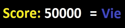 Dans la plupart des anciens Sonic, il est possible de gagner une vie tous les 50000 points. Vrai ou faux ?