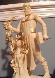 Héphaïstos est le dieu :