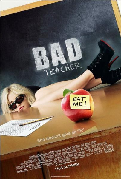 Qui a eu un rôle dans le film  Bad Teacher  ?