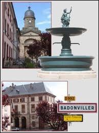 Les habitants de Badonviller portent le nom de ...
