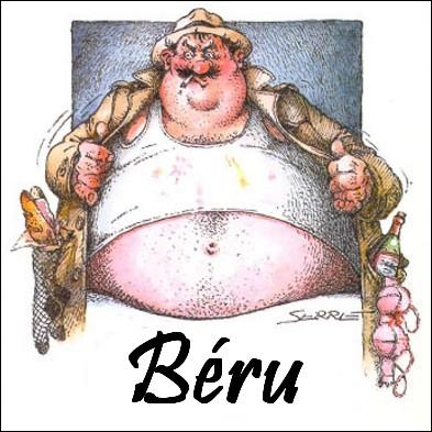 Equipier du commissaire San-Antonio, personnage truculent, aviné, sale et obèse créé par Frédéric Dard. Quel est le prénom de l'inspecteur Bérurier ?