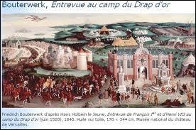 En 1520, le roi de France et Henri VIII d'Angleterre se rencontrent pour signer un accord au «Camp du Drap d'Or» près de Calais et s'affrontent dans une lutte amicale. De quel souverain s'agit-il ?