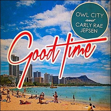 Owl City - Good Time ft. Carly Rae Jepsen :  What's up with this Prince song inside my head ?