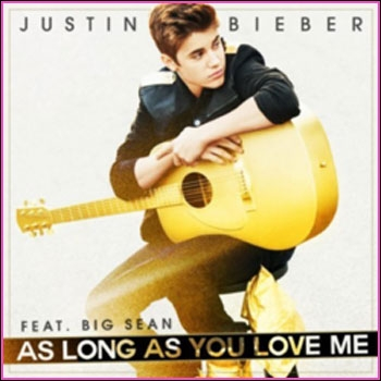 Justin Bieber - As Long As You Love Me :  We could be homeless, we could be broke...