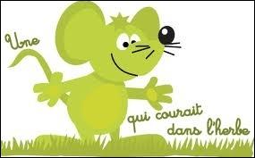 De quel siècle date la comptine  Une souris verte  ?