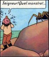 Dans quel album Tintin est-il horrifié par l'apparition d'une araignée géante ?