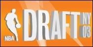 Quel fut l'ordre du top 3 de la draft 2003 ?