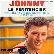 A qui Johnny Hallyday déclarait-il  les larmes de honte que tu as versées, il faut les oublier  ?
