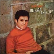 Que sifflait pour Richard Anthony ?