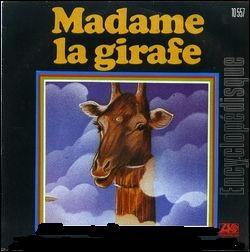 Quel est le nom de cette chanteuse qui interprétait  Madame la girafe , chanson enfantine des années 70 ?