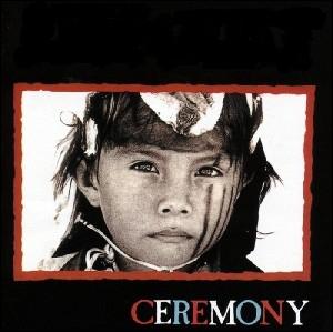 Quel groupe a sorti l'album  Ceremony  ?