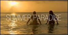 Complétez les paroles de la chanson  Summer Paradise  :  Mais un jour Je te retrouverai Ici mon amour (... . )