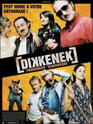 Dikkenek etait son ... rôle dans un film ?