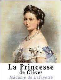 Dans  La Princesse de Clèves , le duc de Nemours, par amour, renonce à l'espérance d'une couronne. Qui refuse-t-il d'épouser ?