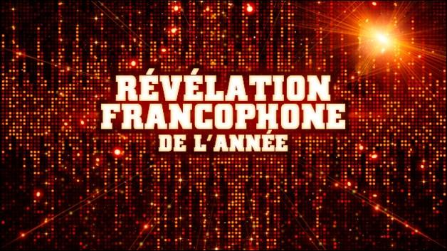 Qui est nominé dans la catégorie révélation francophone ?