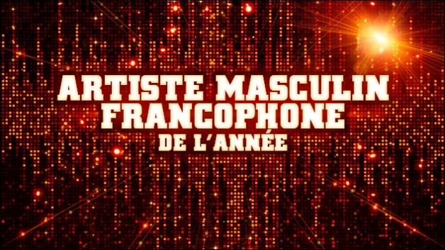 Qui est nominé dans la catégorie artiste masculin francophone ?