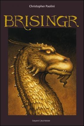 Pourquoi le tome 3 se nomme-t-il Brisingr ?