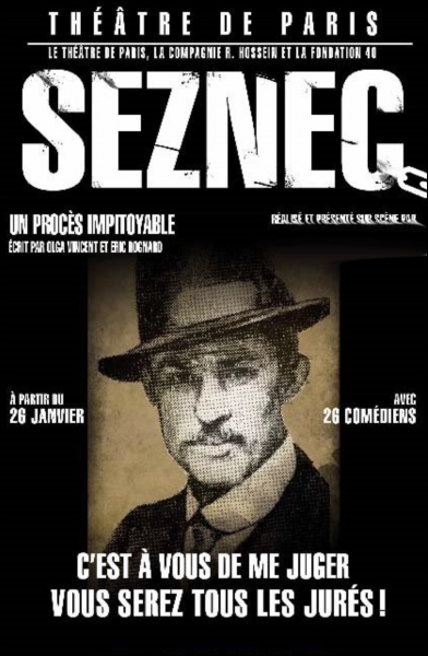 Qui a mis en scène au théâtre une pièce où les spectateurs pouvaient décider de l'innocence ou de la culpabilité de Guillaume Seznec accusé en 1923 d'avoir tué Pierre Quemeneur ?