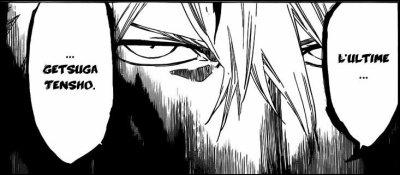 Quelle est la particularité de l'ultime Getsuga Tensho ?