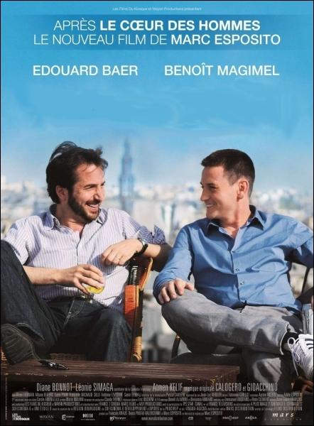 Une comédie dramatique du réalisateur Marc Esposito de 2010, avec Edouard Baer, Benoît Magimel, Léonie Simaga ... .