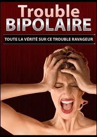 Qu'appelle-t-on  Trouble bipolaire  ?