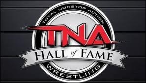 Quelle est la date de création de la TNA Hall of Fame ?