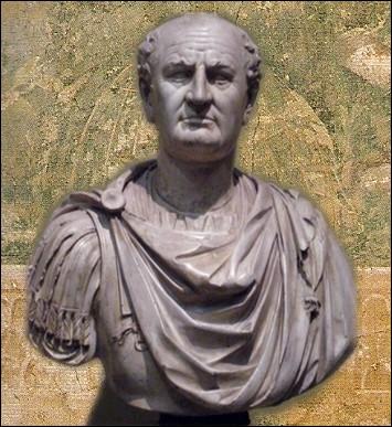 Afin de justifier la création d'un impôt sur l'urine, cet empereur romain est l'auteur se cette célèbre formule  L'argent n'a pas d'odeur ... .
