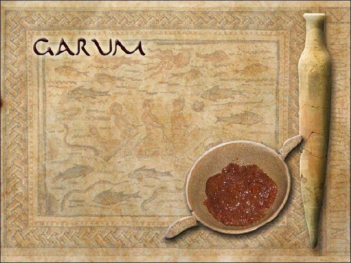 A vos fourneaux ! Pilez des tiges de laitues avec poivre, garum, carénum, eau et huile. Faites cuire. Liez avec des oeufs. Saupoudrez de poivre et servez. Par quoi remplaceriez-vous le  garum   ?