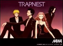Les chansons interprétées par Trapnest dans Nana, qui les a interprétées dans la vraie vie ?