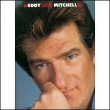 Eddy Mitchell :